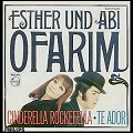 Esther and Abi Ofarim - Cinderella Rockefella - Te ador